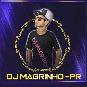 DJ Magrinho Cerro Azul PR