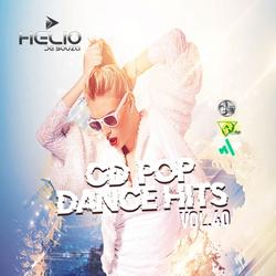 CD Pop Dance Hits Vol.40 ( DJ Helio De Souza )