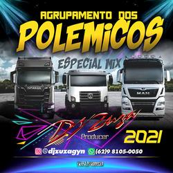 Agrupamento Os Polemicos Mix 2021