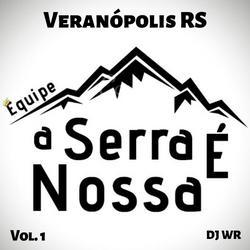 Equipe a Serra é Nossa - Vol. 1