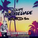 Equipe 100 Piedade Volume 6 - DJ Luan Marques - 01