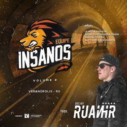 CD EQUIPE INSANOS - VOLUME 2 - DJ RUANHR