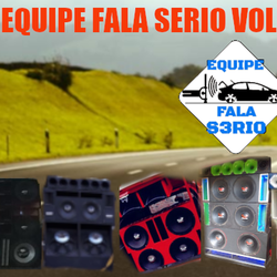 CD Equipe Fala S3rio Vol 2