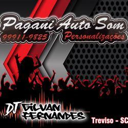 Pagani Auto Som - DJ Gilvan Fernandes