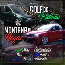 CD GOLF DO GORDINHO E MONTANA DO NEGAO