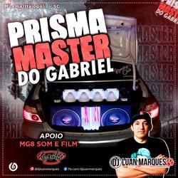 Prisma Master do Gabriel