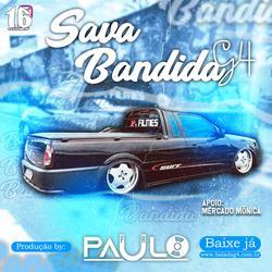 CD Sava Bandida G4 - DJ Paulo PR