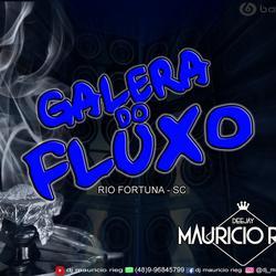 GALERA DO FLUXO