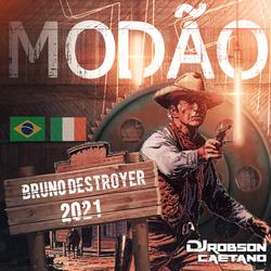 BRUNO DESTROYER ESPECIAL MODAO