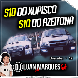 CD S10 do Xupisco S10 do Azeitona SERTANEJO