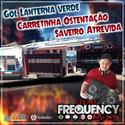 CD Gol Lanterna Verde e Amigos - DJ Frequency Mix - 00
