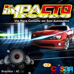 Impacto Sound Brasileia AC