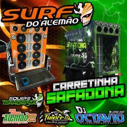 CD SURF DO ALEMAO E CARRETINHA SAFADONA