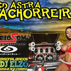 CD ASTRA CACHORREIRA 2020 BY DJ ELZO