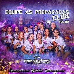CD Equipe As Preparadas Club Vol 02