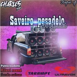 CD SAVEIRO PESADELO