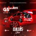 12 - CD G5 Do Jefe - DJ Luis Oficial