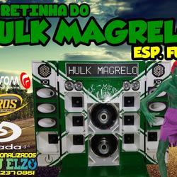 CD CARRETINHA DO HULK MAGRELO - ESPECIAL FUNK
