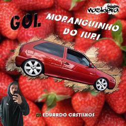 CD GOL MORANGUINHO DO IURI