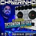 00 - Caixa Tistandan Delaxx Do Alemao Vol.1 - Dj Chaverinho