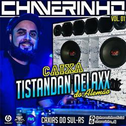 CD Caixa Tistandan Delaxx do Alemao Vol1
