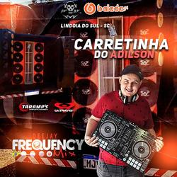 CD Carretinha do Adilson - Frequency Mix