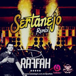 CD Sertanejo Remix 2019 - Dj Raffah