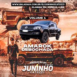 CD Amarok Debochada Do James