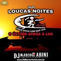 00.GLN Grupo Loucas Noites - ODjBrutoDoBrasil