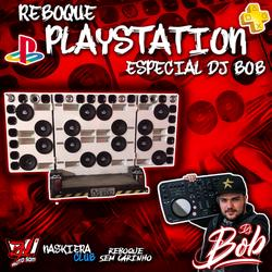 CD REBOQUE PLAYSTATION - ESPECIAL DJ BOB