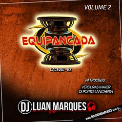 Equipancada - Volume 2