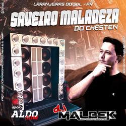 SAVEIRO MALADEZA DO CHESTEN VOL1