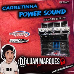 CD Carretinha Power Sound Vol.3