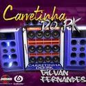 01 - Carretinha do PK - DJ Gilvan Fernandes