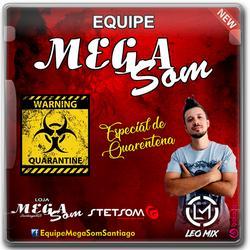 CD EQUIPE MEGA SOM ESPECIAL QUARENTENA