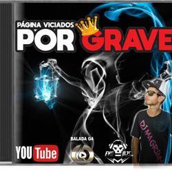PAGINA VICIADOS POR GRAVE DJ MAGRINHO PR