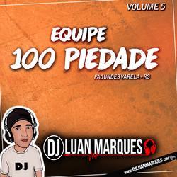 Equipe 100 Piedade Volume 5