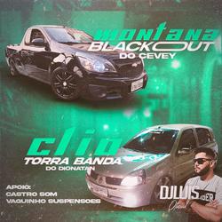 MONTANA BLACKOUT E CLIO TORRA BANDA