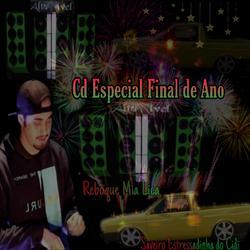 CD ESPECIAL FIM DE ANO REBOKE MIA LICA E SAVEIRO ESTRE
