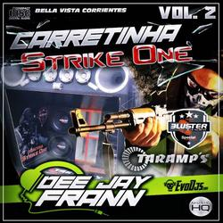 CD CARRETINHA STRIKE ONE VOL 2 - DJFRANN