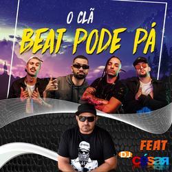 Beat Pode Pa O Cla Feat DJ Cesar