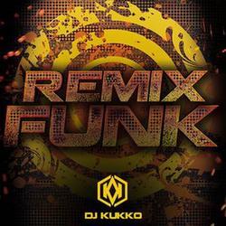 CD FUNK MIX - MELHORES REMIX FUNK