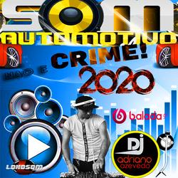 CD SOM AUTOMOTIVO NAO E CRIME 2020