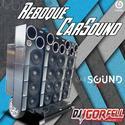 Cd Reboque CarSound e Carsound 00 DJ Igor Fell