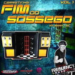 CD Carretinha Fim do Sossego - Frequency