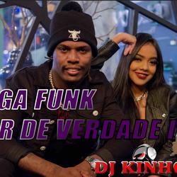 Mega Amor de Verdade 2 DJ Kinho Mix