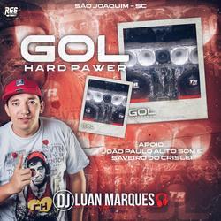 Gol Hard Power - Volume 2