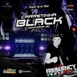 CD Carretinha Black - DJ Frequency Mix
