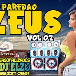 CD PAREDAO ZEUS VOL 02 BY DJ ELZO