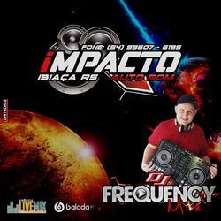 CD Impacto AutoSom - DJ Frequency Mix
